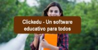 Clickedu - Un software educativo para todos
